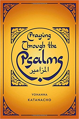 Praying Through the Psalms: Contextual Prayers for the Middle East