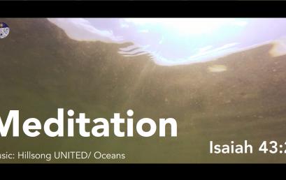 Isaiah 43:2 Ocean Deep Script+Meditation