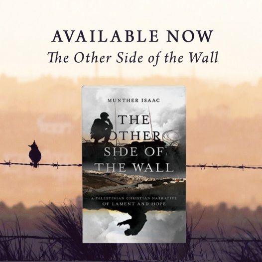 """""""The Other Side of the Wall"""" a New Book by Rev. Dr. Munther Isaac"""